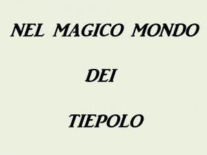 Tiepolo 1